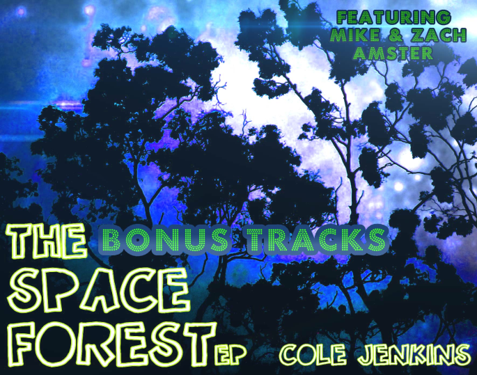 The Space Forest Ep Bonus Tracks